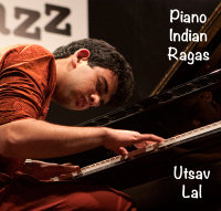 Piano Indian Ragas (Utsav Lal)